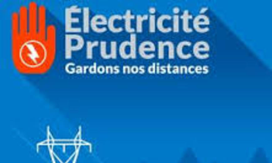 Electricité prudence : gardons nos distances !
